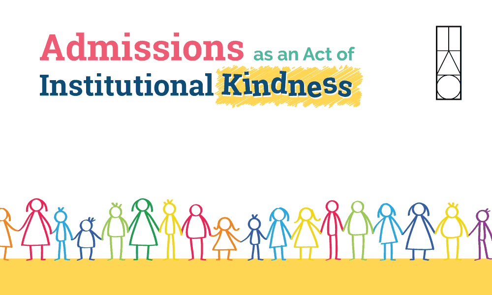 Admissions as an Act of Institutional Kindness
